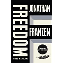 [(Freedom * *)] [by: Jonathan Franzen]