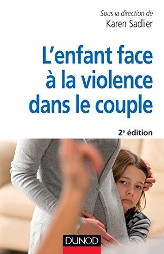 L'enfant face à la violence dans le couple - 2e éd. (Psychologie et pédagogie)