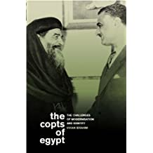 Copts of Egypt, The: The Challenges of Modernisation and Identity