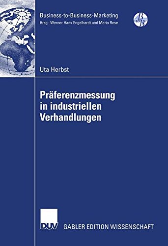 Präferenzmessung in industriellen Verhandlungen (Business-to-Business-Marketing) (German Edition)