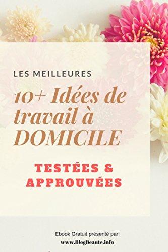Plus de 10 ides de travail  Domicile pour les mamans  faire depuis votre PC!: Tests et approuvs!