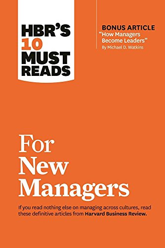 "41AC0ScShDL - BEST BUY #1 HBR's 10 Must Reads for New Managers (with Bonus Article ""How Managers Become Leaders"" by Michael D. Watkins) (HBR's 10 Must Reads) Reviews and price compare uk"