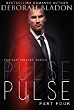Pulse - Part Four (The Pulse Series Book 4) (English Edition)