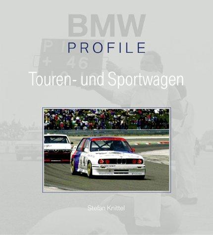 BMW Touren- und Sportwagen. Profile-Reihe