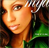 Songtexte von Mýa - Fear of Flying