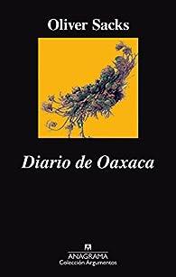 Diario de Oaxaca par Oliver Sacks