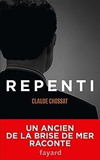 Repenti par Claude Chossat