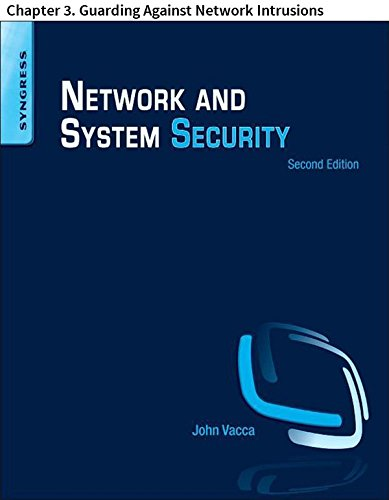 Network and System Security: Chapter 3. Guarding Against Network Intrusions (English Edition) -