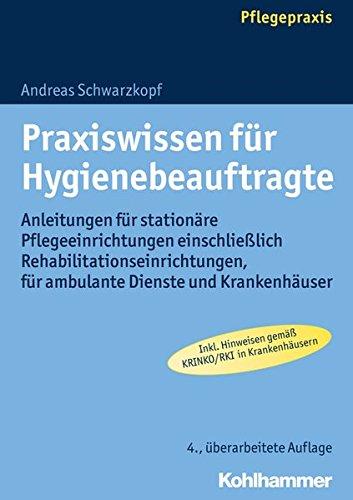 praxiswissen-fur-hygienebeauftragte-anleitungen-fur-stationare-pflegeeinrichtungen-einschliesslich-r