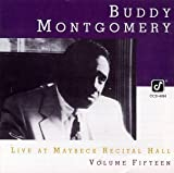 Songtexte von Buddy Montgomery - Live at Maybeck Recital Hall, Volume Fifteen
