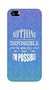 AMEZ Nothing is Impossible Back Cover For Apple iPhone 5s
