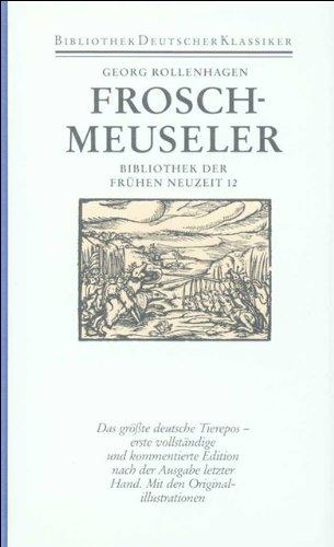 Bibliothek der Frühen Neuzeit.: Froschmeuseler