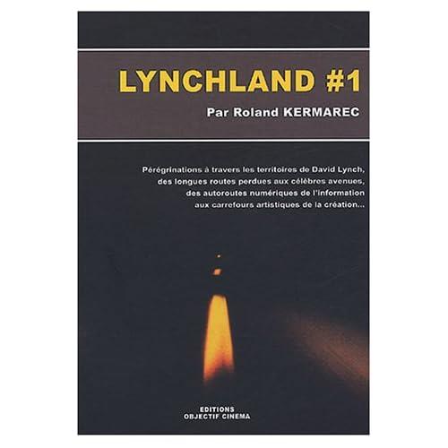 Lynchland #1 : Pérégrinations autour de David Lynch