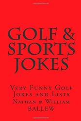 Golf & Sports Jokes: Very Funny Golf Jokes and Lists: Volume 9 (Humor Series)