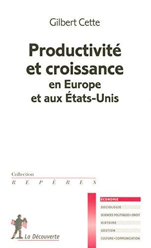 Productivité et croissance en Europe et aux État...