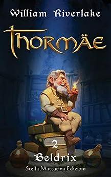 Thormae - 2 Beltrix di [Riverlake, William]