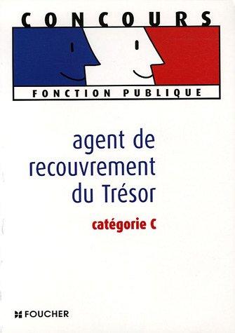 Agent du recouvrement du trésor : Catégorie C