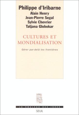 Cultures et Mondialisation. Gérer par-delà les frontières
