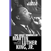 A Knock At Midnight: Great Sermons of Martin Luther King: Great Sermons of Martin Luther King Jr.