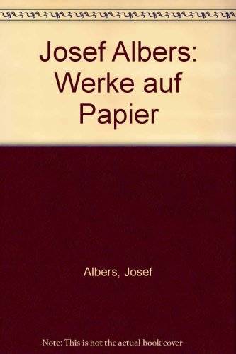 Josef Albers: Werke auf Papier Buch-Cover