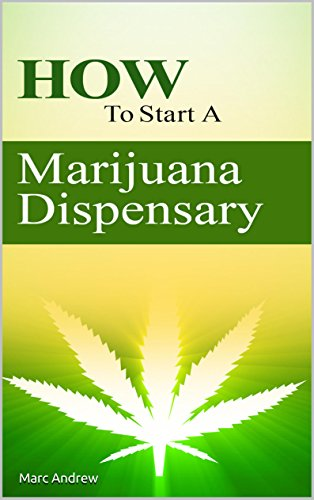 marijuana-business-how-to-start-a-marijuana-dispensary-english-edition
