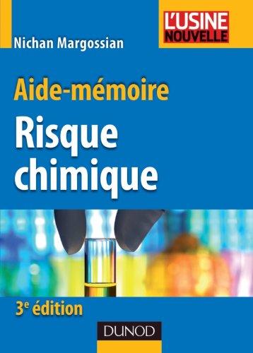 Descargar Libro Aide-mémoire du risque chimique - 3ème édition de Nichan Margossian
