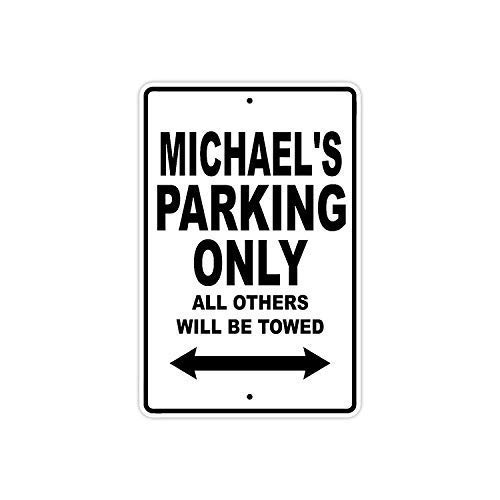 WallAdorn Moonluna Michael's Parking Only All Others Will Be Towed Name Eisen Poster Malerei Blechschild Vintage Wall Decor für Cafe Bar Pub Home