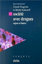 Société avec drogues : Enjeux et limites
