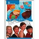 Voci dei testi. Voci del mondo. Vol. 1A-1B. Per la Scuola media. Con CD-ROM