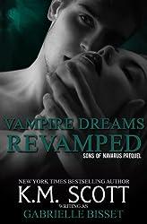 Vampire Dreams Revamped (A Sons of Navarus Prequel) (English Edition)