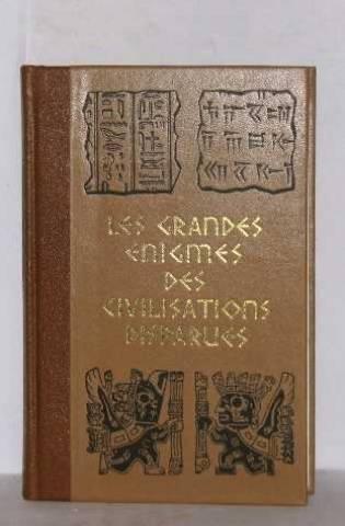 Les grandes énigmes des civilisations disparues I por Ulrich Paul