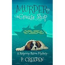 Murder on a Cruise Ship (A Ridgeway Rescue Mystery Book 4) (English Edition)