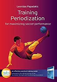 Training Periodization: for maximizing soccer performance