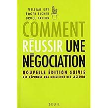 Comment réussir une négociation. Nouvelle édition