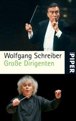 Große Dirigenten: Mit einem Vorwort von Sir Peter Jonas