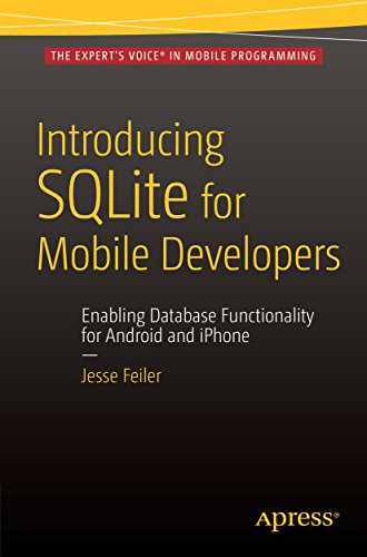 Introducing SQLite for Mobile Developers (English Edition) Java Mobile