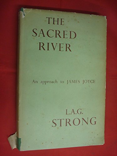 The Sacred River by L.A.G. Strong