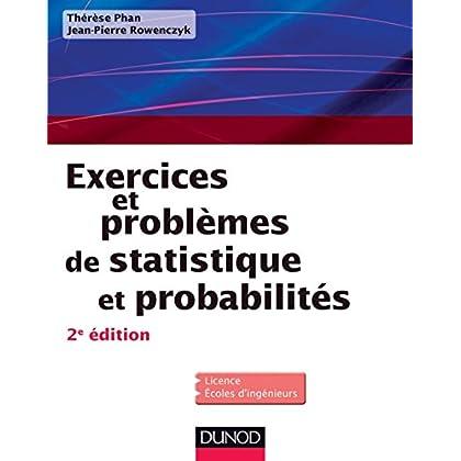 Exercices et problèmes de Statistique et probabilités - 2e éd (Mathématiques)