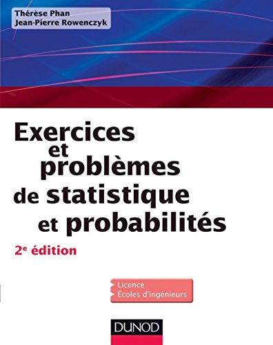 Exercices et problèmes de Statistique et probabilités - 2e éd (Mathématiques) par Thérèse Phan