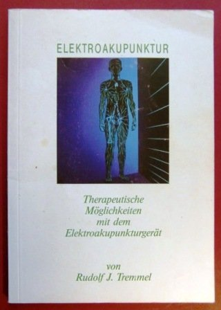 Elektroakupunktur. Therapeutische Möglichkeiten mit dem Elektroakupunkturgerät.