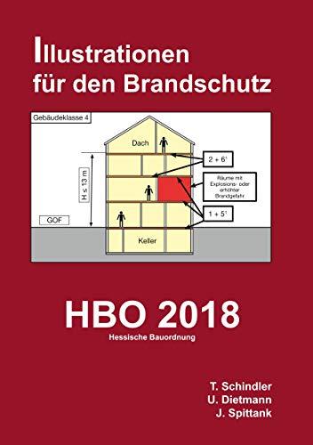 HBO 2018 - Hessische Bauordnung: Illustrationen für den Brandschutz (Illustriert für den Brandschutz)