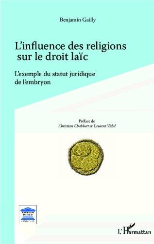 l-39-influence-des-religions-sur-le-droit-lac-l-39-exemple-du-statut-juridique-de-l-39-embryon