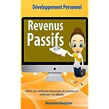 Revenus Passifs: Réfléchissez Et Devenez Riche ! (Développement Personnel t. 27)