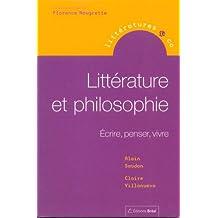 Littérature et philosophie : Ecrire, penser, vivre