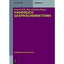 Handbuch Gesprächsrhetorik (Handbücher Rhetorik)