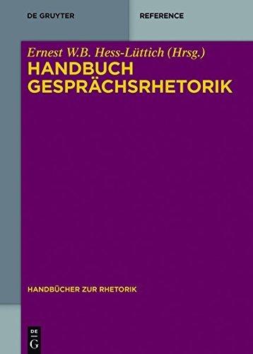 Handbuch Gesprächsrhetorik (Handbücher Rhetorik 3)