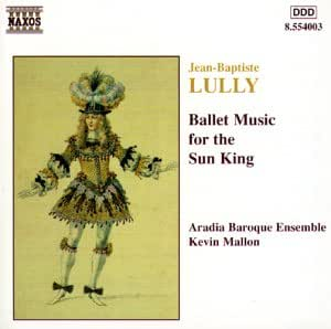 Ballettmusik für den Sonnenkönig