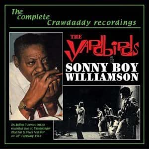 The Complete Crawdaddy Recordings: Sonny Boy Williamson & the Yardbirds