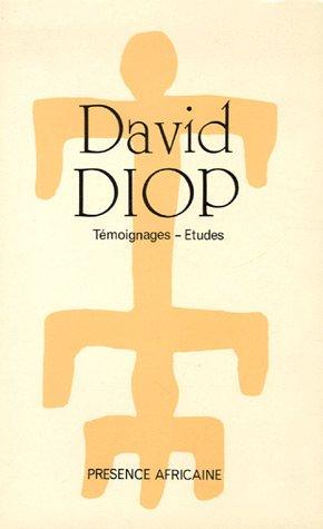 David Diop (1927-1960) : Témoignages - Etudes