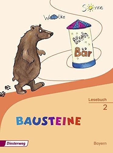 BAUSTEINE Lesebuch - Ausgabe 2014 für Bayern: Lesebuch 2